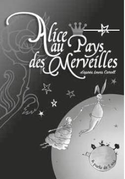 """THEATRE : """"ALICE AU PAYS DES MERVEILLES"""""""